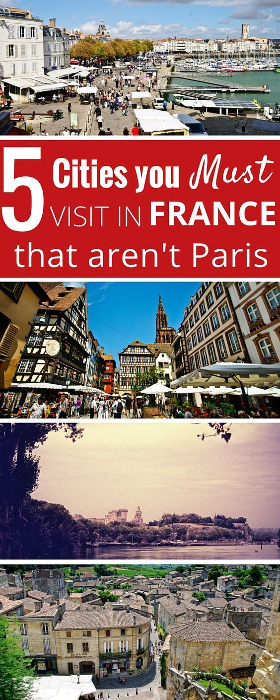 5 Cities you must visit in France that aren't Paris. Our top 5 picks for the best cities in France.