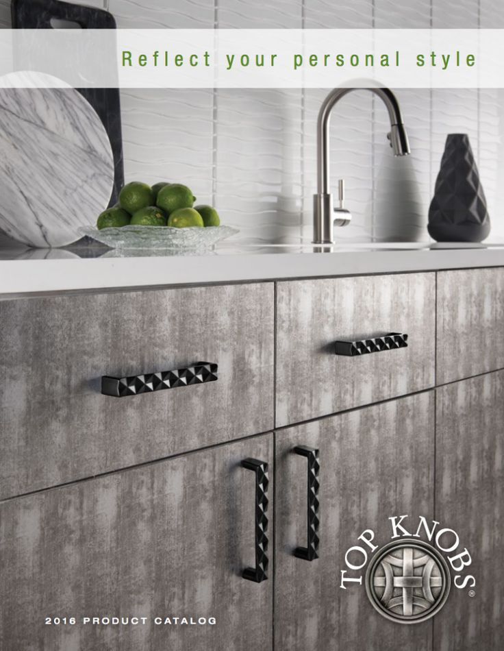 reflect your personal style with cabinet hardware from the new top knobs catalog - Topknobs