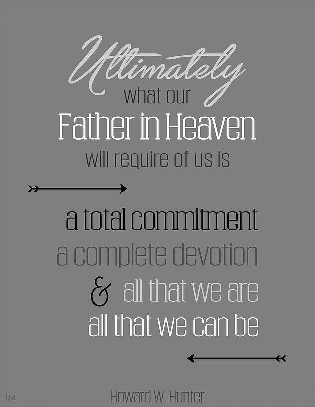 Howard W. Hunter quote (from Lesson 19) #lds #quotes