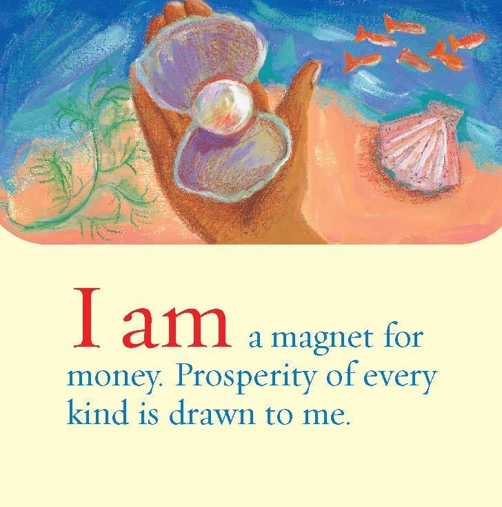 When we accept the prosperity that comes to us, and are grateful for it, even more will come to us.