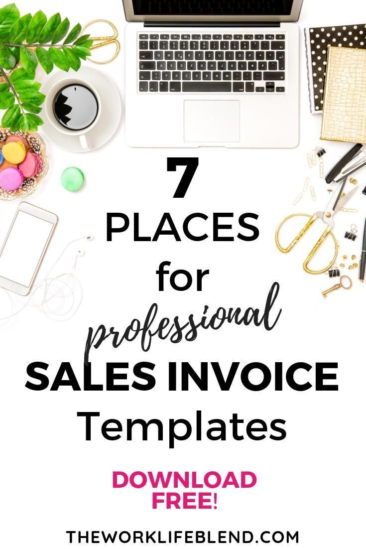 7 Places To Download Free Professional Sales Invoice Templates Uk Invoice Template Small Business Finance Internet Business