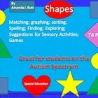 Shapes Unit (Circle; Square; Triangle; Rectangle; Oval; Star; Heart; Diamond)    These activities were made specifically for those that struggle us...