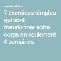 7 exercices simples qui vont transformer votre corps en seulement 4 semaines lire la suite / http://www.sport-nutrition2015.blogspot.com