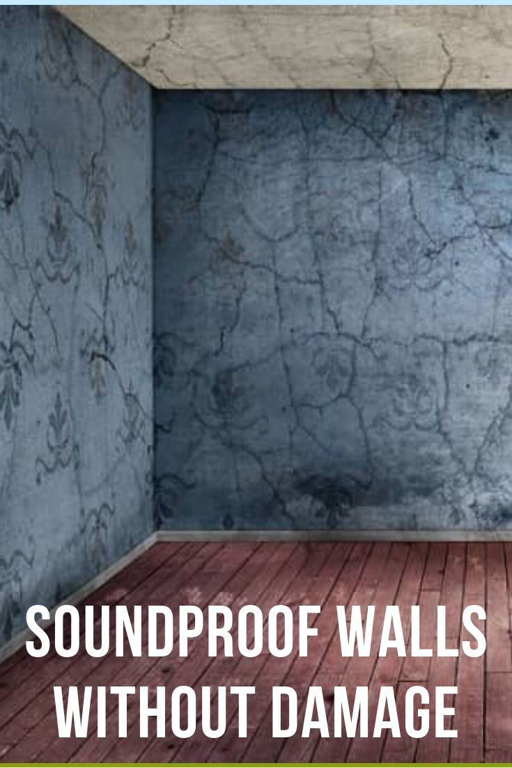 How To Soundproof A Room Without Tearing Down Or Damaging Walls Sound Proofing Soundproof Room Soundproof Room Diy