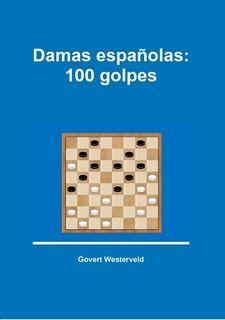 Damas españolas: 100 golpes