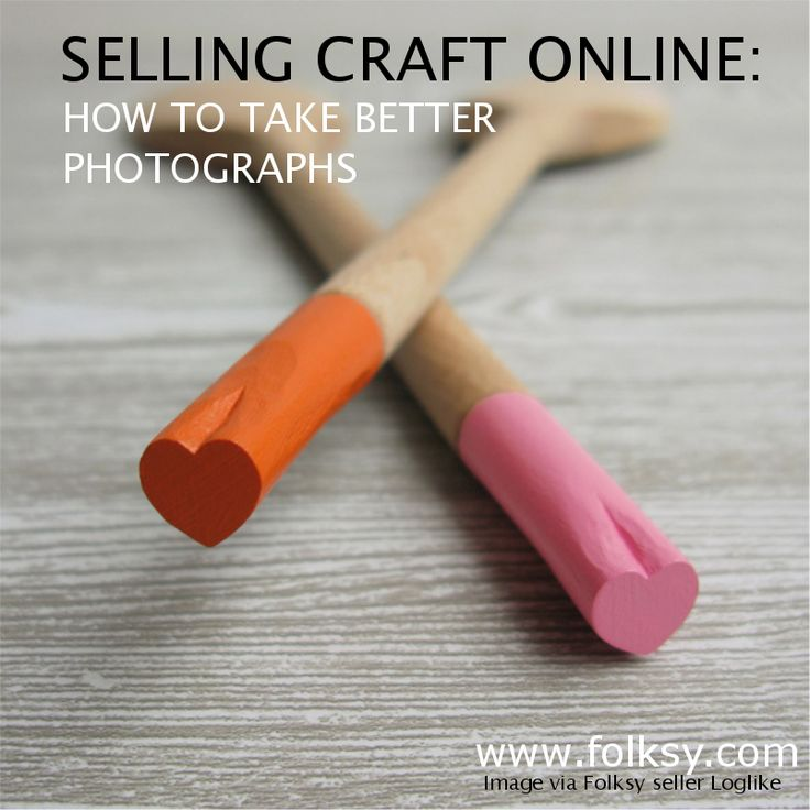 Selling Craft Online: How to take better photographs
