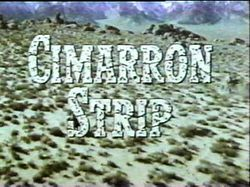 Cimarron Strip is an American Western television series that aired on CBS from September 1967 to March 1968. Starring Stuart Whitman as Marshal Jim Crown, the series was produced by the creators of Gunsmoke. Reruns of the original show were aired in the summer of 1971...