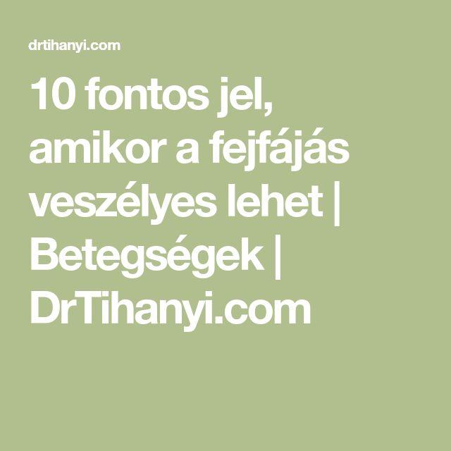 10 fontos jel, amikor a fejfájás veszélyes lehet   Betegségek   DrTihanyi.com