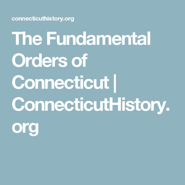 The Fundamental Orders of Connecticut | ConnecticutHistory.org