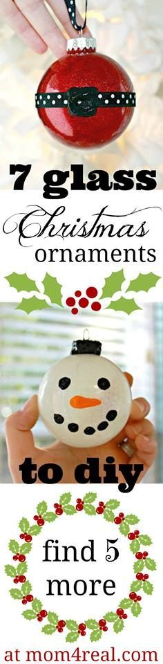 7 Easy Glass Globe Ornament Ideas from mom4real.com (pinned - are these truly easy to make and if so can the kids join in?)