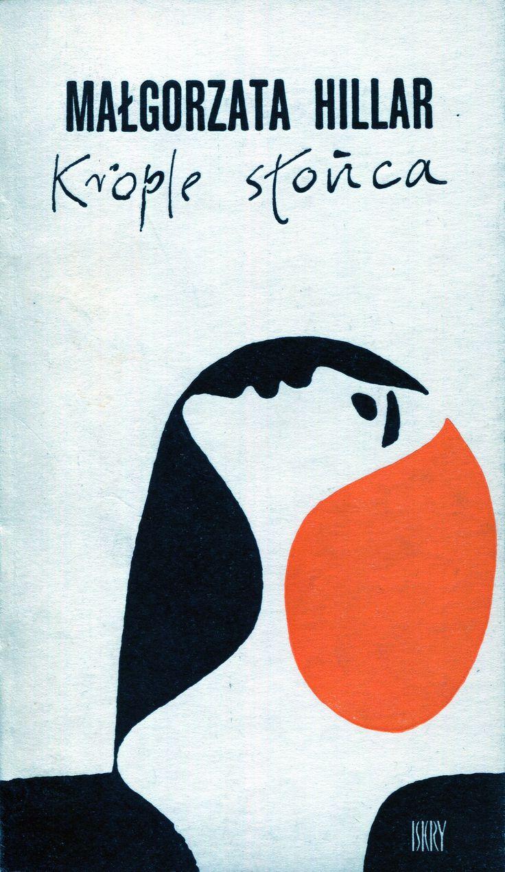 """""""Krople słońca"""" Małgorzata Hillar Cover by Janusz Stanny Published by Wydawnictwo Iskry 1962"""
