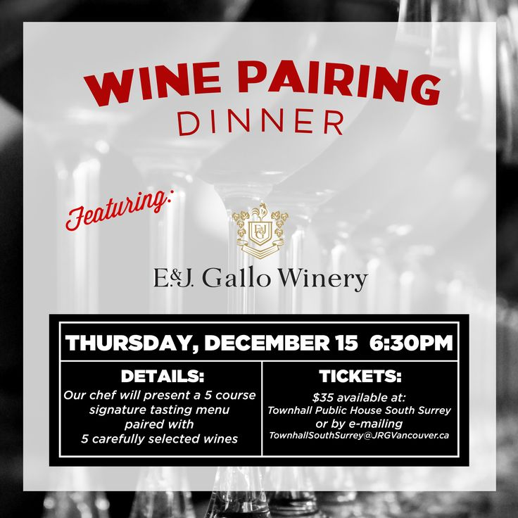 Townhall South Surrey Presents: 5 Course E&J Gallo Winery Pairing Dinner, December 15 2016