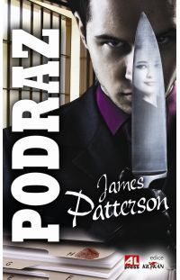 Podraz - James Patterson #alpress #james #patterson #alex #cross #podraz #thriller #knihy #bestseller