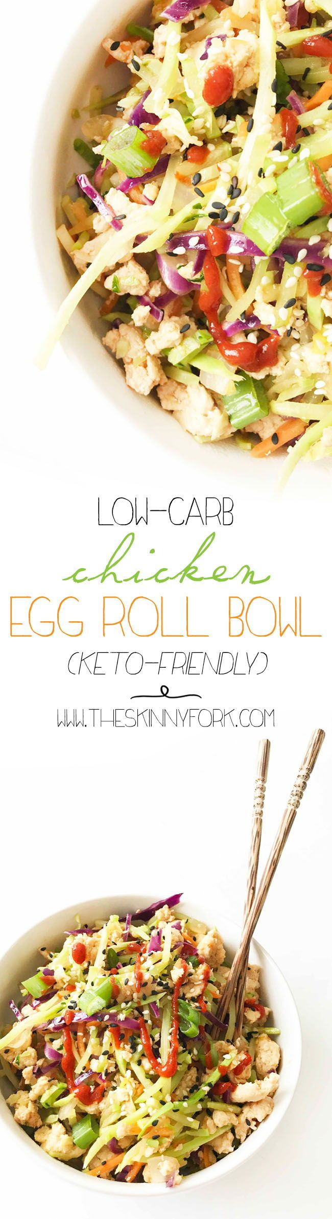 This Low-Carb Chicken Egg Roll Bowl is AMAZING. It's a one-pot meal that's gluten-free, low-carb, and keto-friendly! Plus, it couldn't be any more easy to make. TheSkinnyFork.com | Skinny & Healthy Recipes