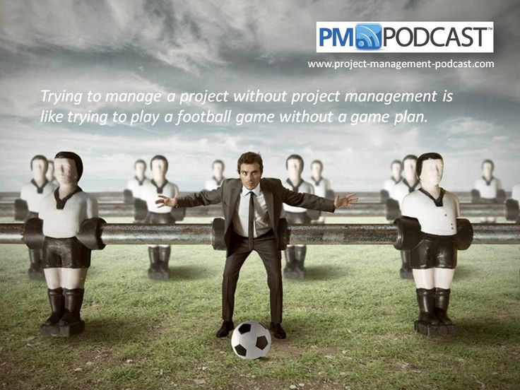 #PM Humor: Trying to manage a project without project management is like trying to play a football game without a game plan.