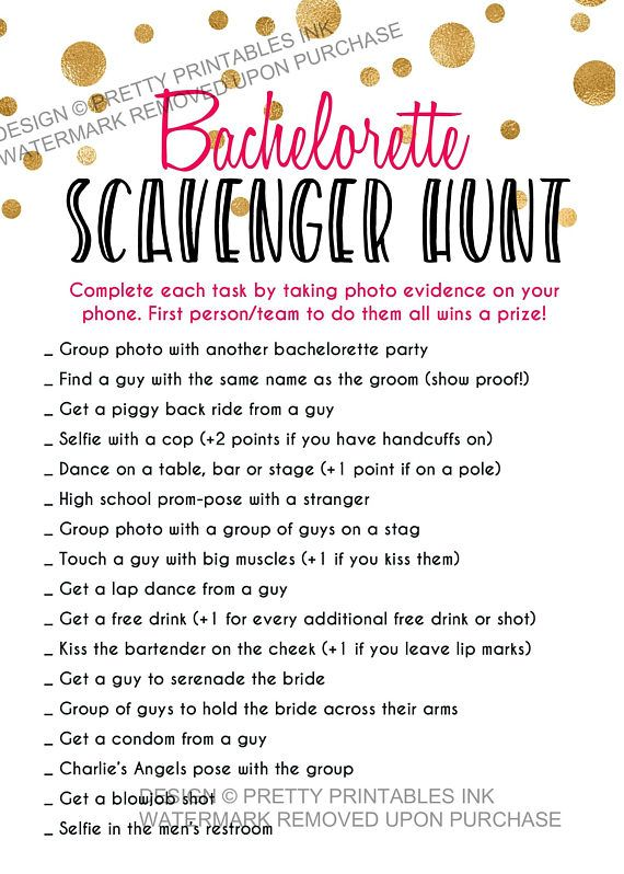 Have a wild and crazy bachelorette party with this bachelorette scavenger hunt game!    Everyone must take photo evidence to show that they really DID do all the wild and naughty things on this list ;)    Available instantly to downlaod and print