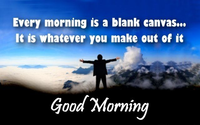 Inspirational good morning messages and wishes