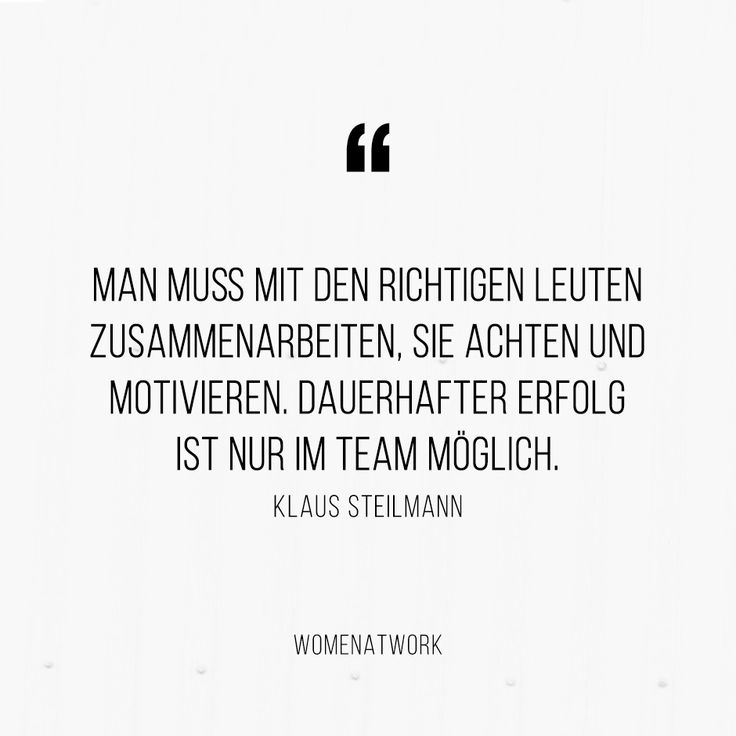 man-muss-mit-den-richtigen-leuten-zusammenarbeiten-sie-achten-und-motivieren-dauerhafter-erfolg-ist-nur-im-team-moeglich