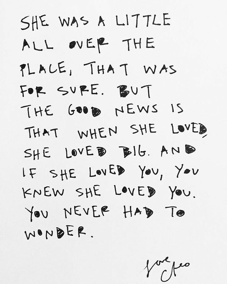 """""""She was a little all over the place that's for sure. But the good news is that when she loved she loved big and if she loved you you knew she loved you. You never had to wonder."""" #nomore"""