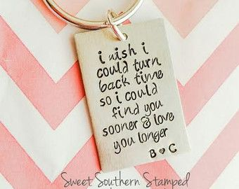 I Wish I Could Turn Back Time So I Could Find You Sooner and Love You Longer Anniversary Wedding Valentine's Keychain - Edit Listing - Etsy