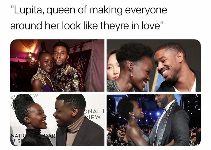 I think lupita is a marketing genius we are shipping her with all of these dudes is a black rom con or dramatic love story in the making.