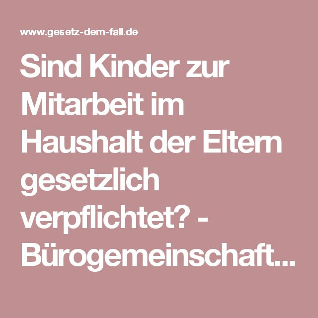 Sind Kinder zur Mitarbeit im Haushalt der Eltern gesetzlich verpflichtet? - Bürogemeinschaft Süß & Nolte Rechtsanwälte Dresden Schwarzheide