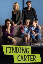 Finding Carter Episode 4. A teenager finds out she was abducted as a toddler and returns to her biological family.