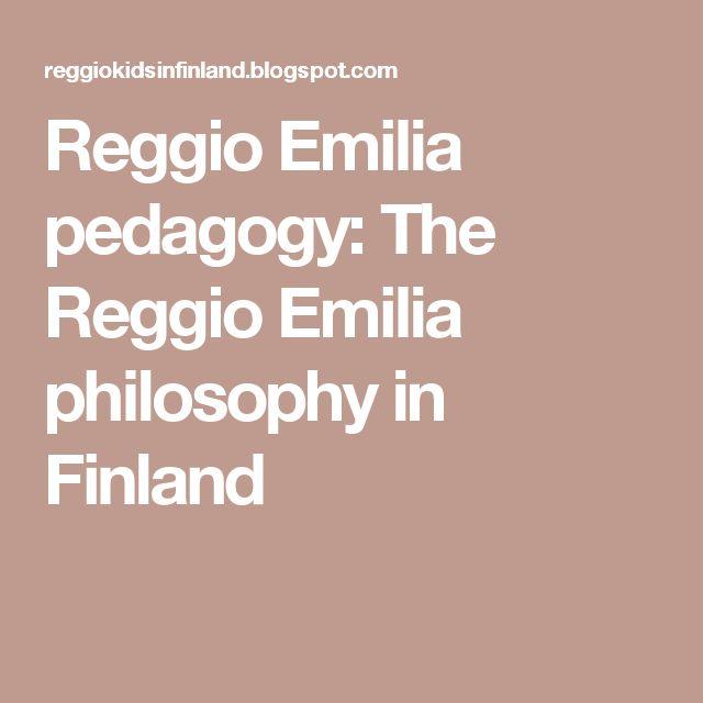 Reggio Emilia pedagogy: The Reggio Emilia philosophy in Finland