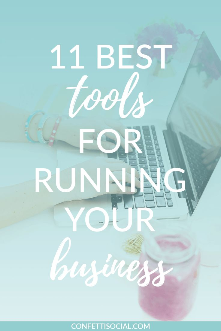 11 best tools for running your business