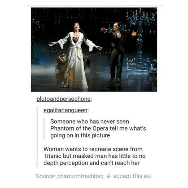 Recreate Phantom of the Opera with this plot point, please. Bad almost Titantic remake? Yes, please!