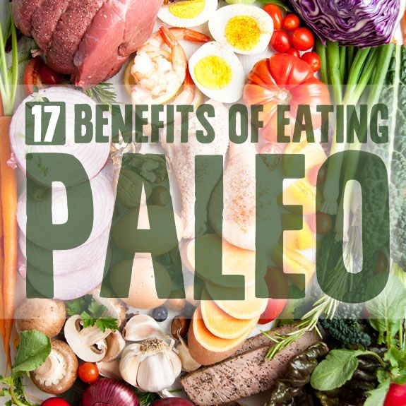 17 Benefits of Eating Paleo- for your heart, health & happiness.