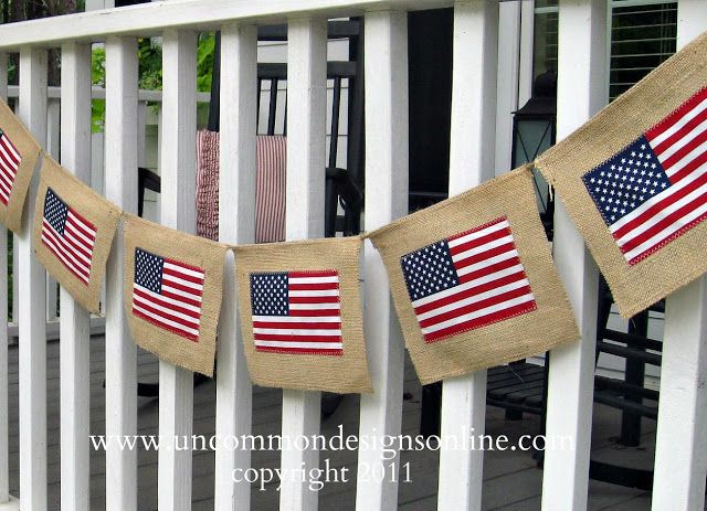 Burlap Flag Banner- and other cute patriotic ideas