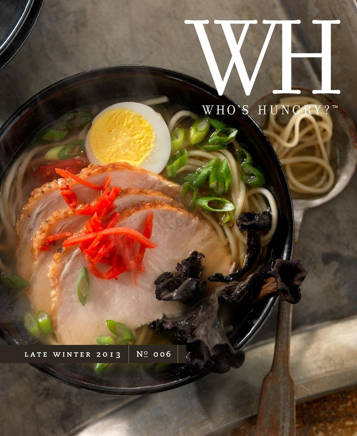 Who's Hungry? Magazine | Late Winter 2013 | No 6