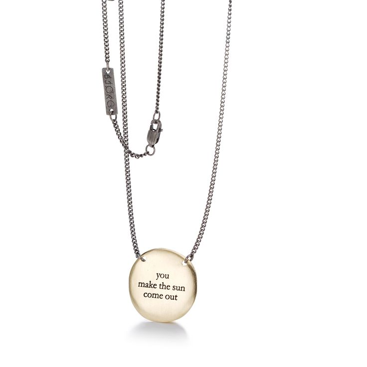 YOU MAKE THE SUN COME OUT Necklace