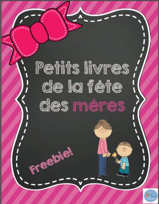 French FREEBIE for Mother's day/ Petits livres de la fête des mères