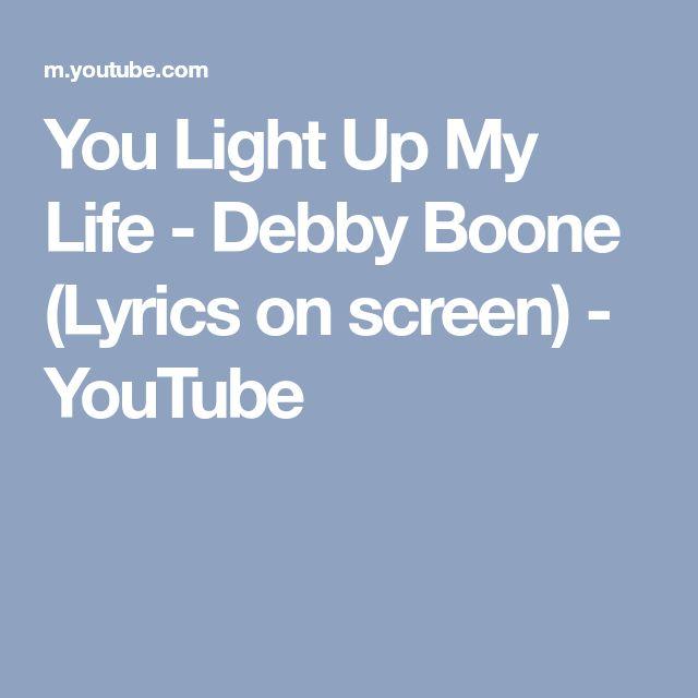 You Light Up My Life - Debby Boone (Lyrics on screen) - YouTube