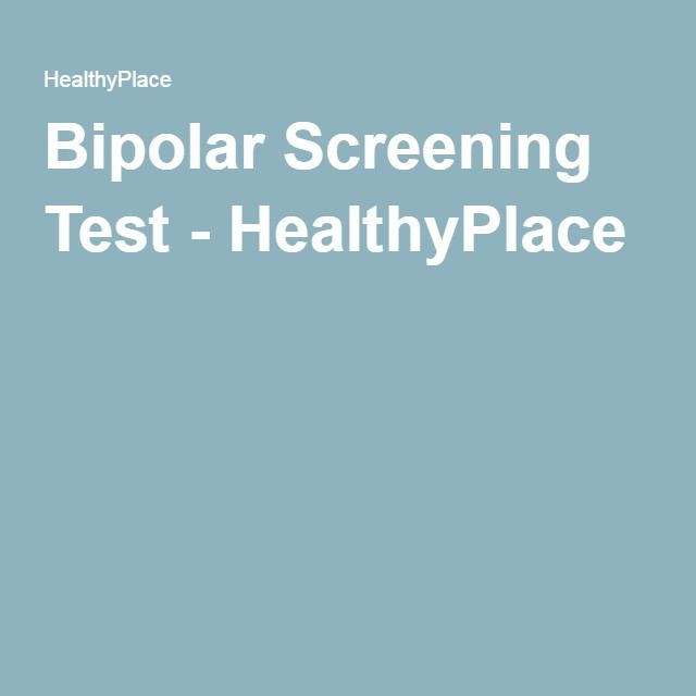 Bipolar Screening Test - HealthyPlace