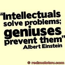 Los intelectuales resuelven problemas, los genios los previenen - Albert Einstein #Inspirandote