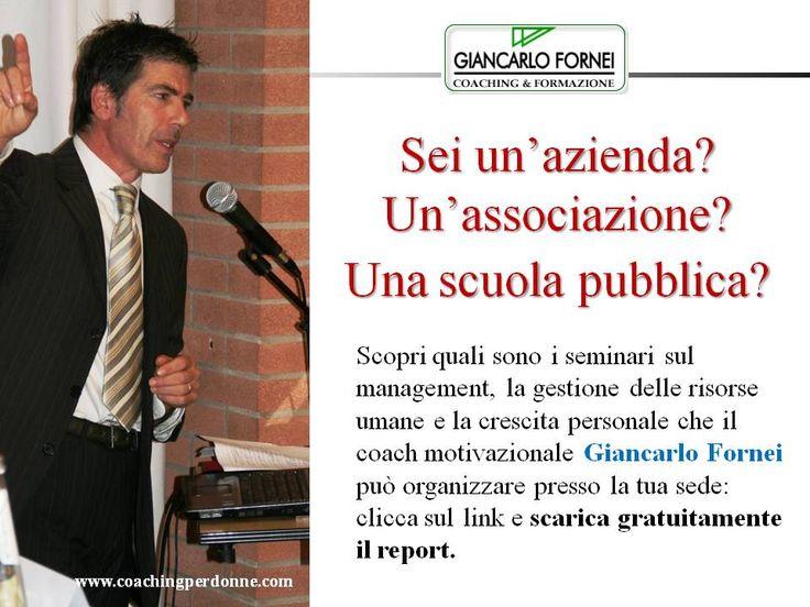 Seminari Management, Risorse Umane e Crescita Personale di Giancarlo Fornei - 2018