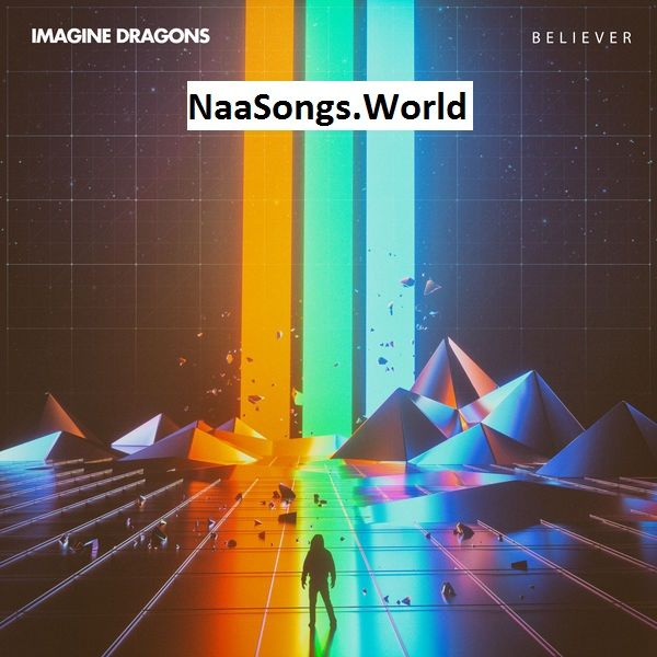 Believer Mp3 Naa Song Download Imagine Dragons Https Ift Tt 3767juz Imagine Dragons Believer Imagine Dragons Imagine Dragons Lyrics