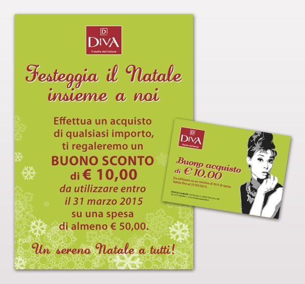 Locandina A3 + Buono sconto realizzati per Diva by Casabella. Natale 2014.