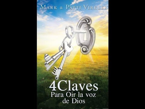 Cuatro claves para oir la voz de Dios, Mark y Patti Virkler