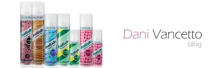 Shampoo Seco: como usar? vale a pena? - Dani Vancetto Blog