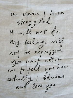 Ever since I was a little girl I've loved Pride and Prejudice. There is something about the story that is timeless, and I will continue to love forever.
