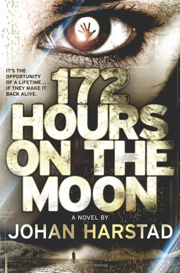 Amazon.com: 172 Hours on the Moon (9780316182898): Johan Harstad: Books