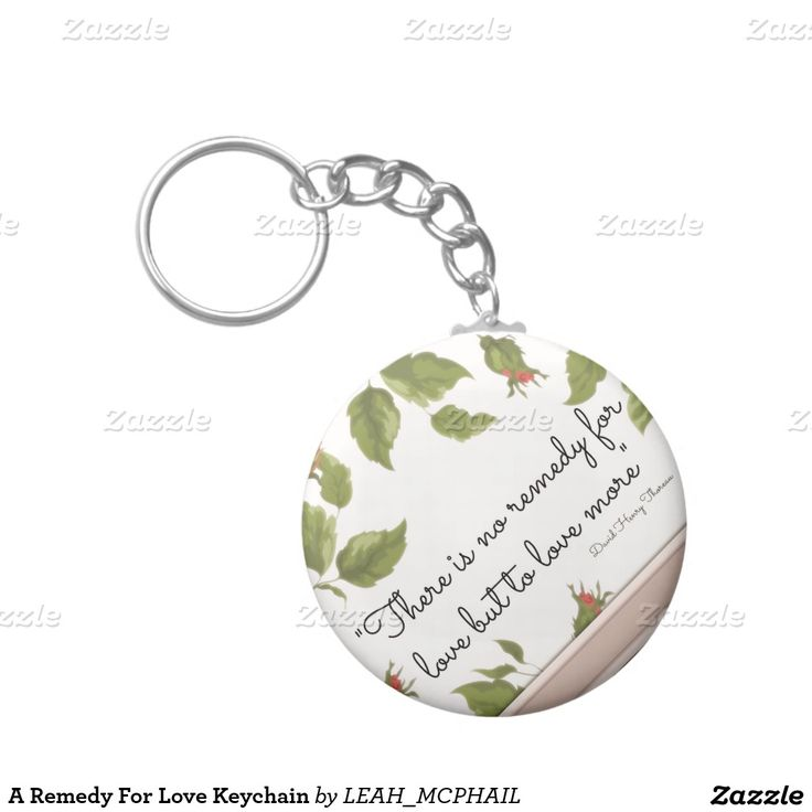 A Remedy For Love Keychain