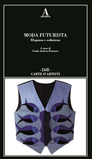CUCINA FUTURISTA: CUCINA FUTURISTA E MODA FUTURISTA DI GUIDO ANDREA ...