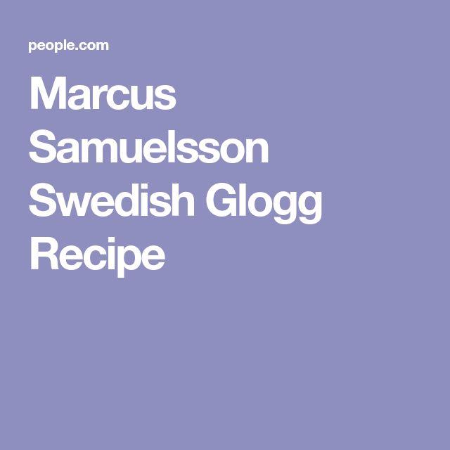 Marcus Samuelsson Swedish Glogg Recipe