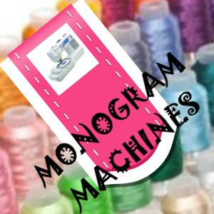 Best Monogram Machine - Embroidery Sewing Machine HQ | Monogram Machine Reviews - Monogramming Machines HQ