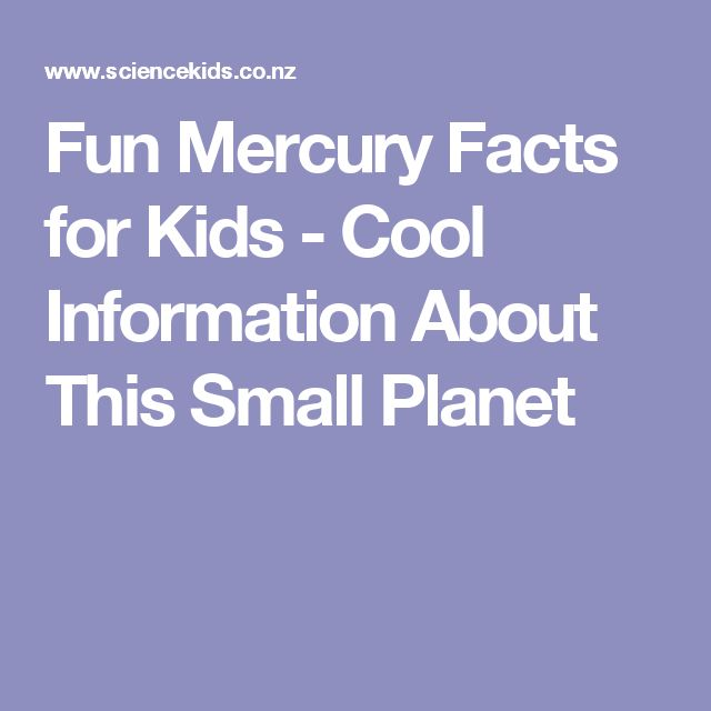 Fun Mercury Facts for Kids - Cool Information About This Small Planet